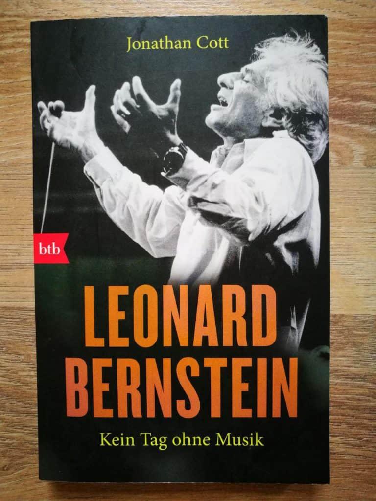 Jonathan Cott - Leonard Bernstein, Kein Tag ohne Musik